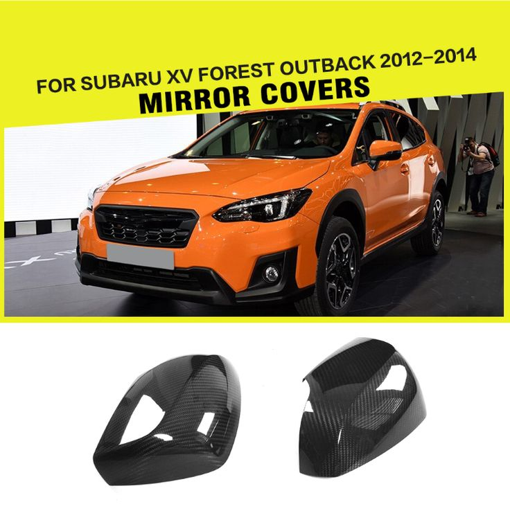 1Pair Carbon Fiber Side Mirror Caps for Subaru XV Forest Outback 2012 2013 2014  Any query, please feel free to contact us  at  wechat/whatapp +86 13886920529  or email:   speedmotoring@163.com