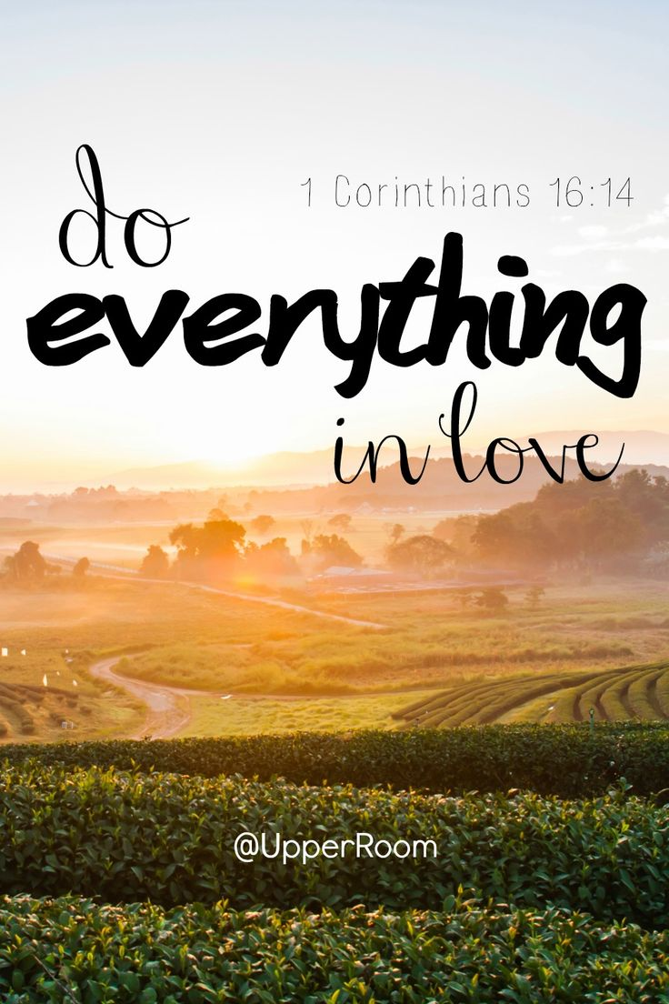 Stand firm in the faith be courageous be strong Do everything in love · Quirky QuotesBiblical