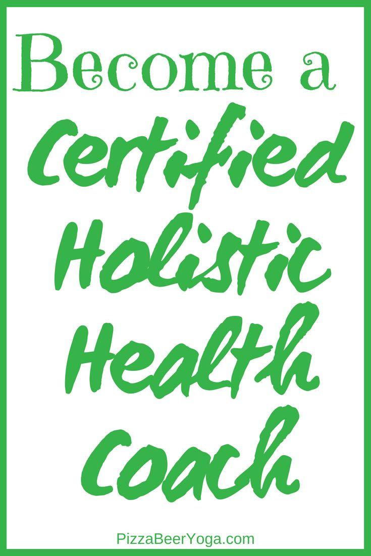 Holistic Health Coach >> Have You Been Thinking About Becoming A Certified Holistic