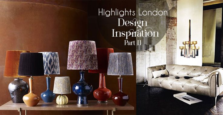 Highlights London Design Week 2015 // Part II