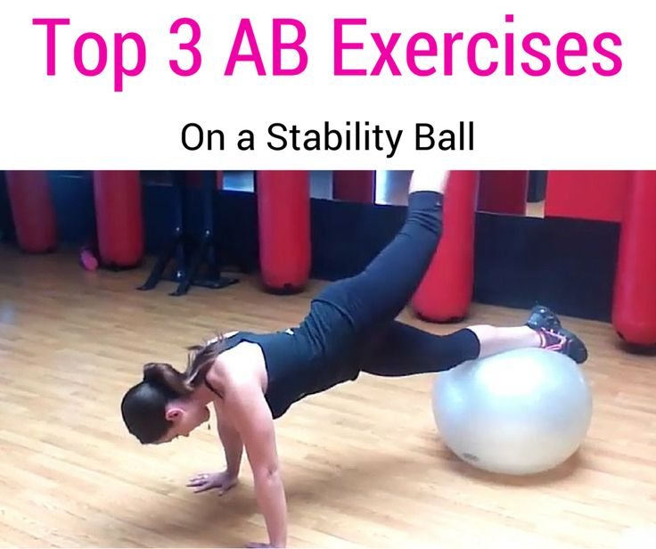 Stability Ball Manual: Top 3 Ab Exercises For Women Using A Stability Ball! Check