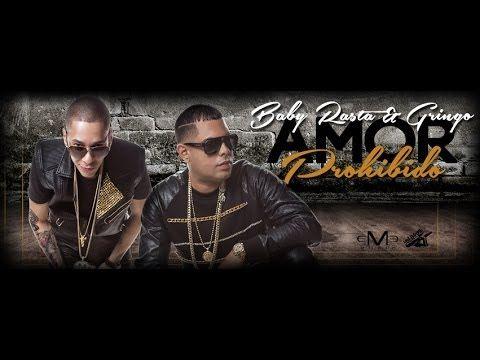 Baby Rasta y Gringo - Amor Prohibido (Official Song) (+playlist)