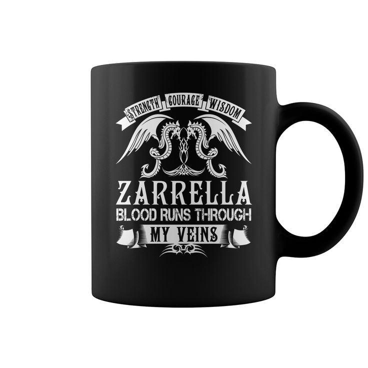 ZARRELLA Mugs - ZARRELLA Blood Runs Through My Veins Name Mugs #gift #ideas #Popular #Everything #Videos #Shop #Animals #pets #Architecture #Art #Cars #motorcycles #Celebrities #DIY #crafts #Design #Education #Entertainment #Food #drink #Gardening #Geek #Hair #beauty #Health #fitness #History #Holidays #events #Home decor #Humor #Illustrations #posters #Kids #parenting #Men #Outdoors #Photography #Products #Quotes #Science #nature #Sports #Tattoos #Technology #Travel #Weddings #Women