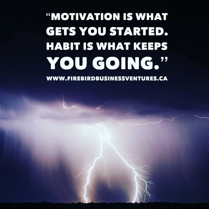 """""""Motivation is what gets you started. Habit is what keeps you going.""""  www.firebirdbusinessventures.ca  #Success #perseverance #Saskatoon #yxe #FirebirdBusinessVentures #BusinessManagement #Sales #Motivation #Inspiration"""