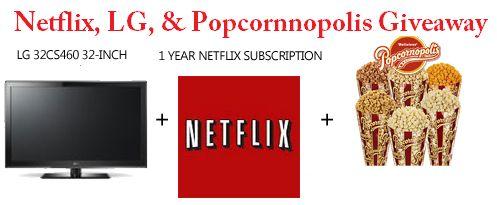 "Netflix, LG 32"" flat screen TV and Popcornnopolis giveaway event"