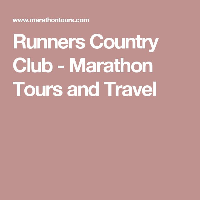 Runners Country Club - Marathon Tours and Travel