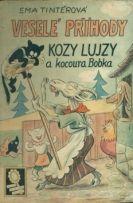 Veselé příhody kozy Lujzy a kocoura Bobka - Tintěrová, Ema