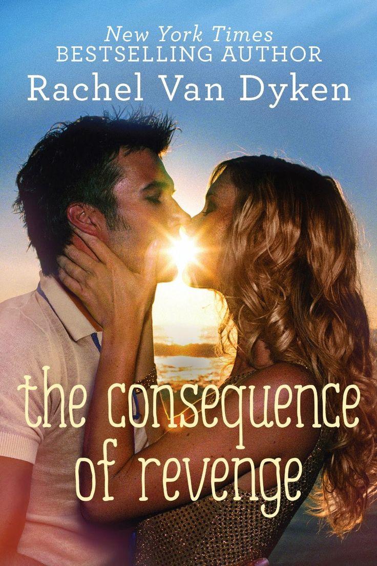 The Flare Up : Rachel Van Dyken  The Consequences Of Revenge  Release Day  Blitz