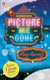 Picture Me Gone by Meg Rossoff