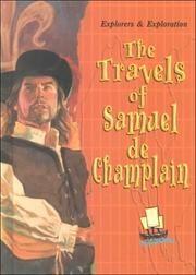 Cover of: The travels of Samuel de Champlain by Joanne Mattern