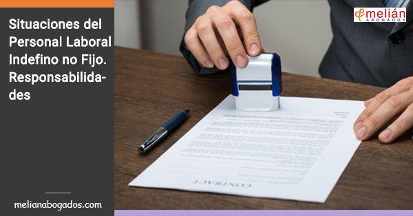 El reconocimiento legal del personal laboral indefinido no fijo, trae causa de la creación jurisprudencial nacida en su día para dar respuesta a la realidad