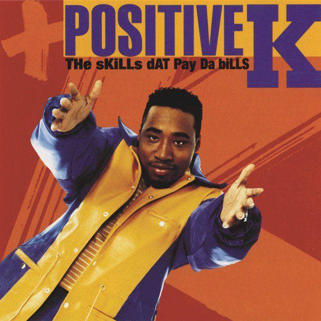 POSITIVE K - I GOT A MAN