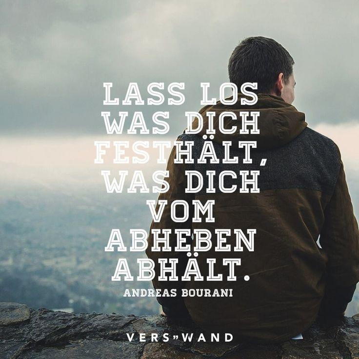 Lass los, was dich festhält, was dich vom Abheben abhält. - Andreas Bourani