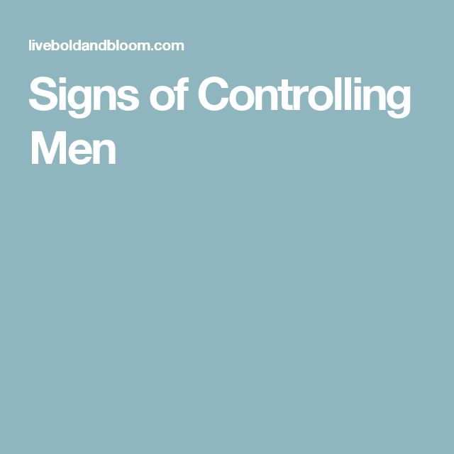 Signs of Controlling Men