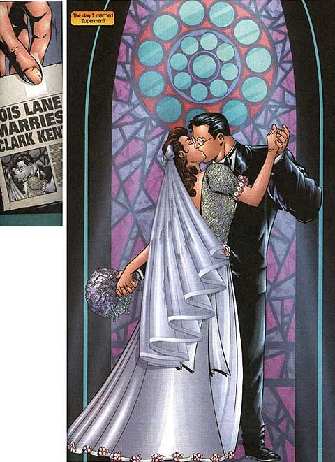 THIS. Everybody knows it's Superman and Lois Lane, but they don't wear costumes to get married.