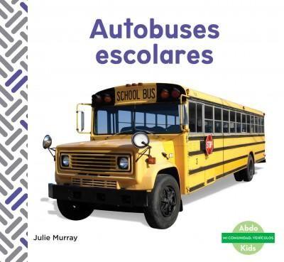 Autobuses escolares / School Buses