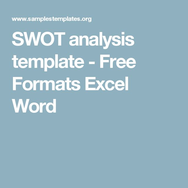 SWOT analysis template - Free Formats Excel Word