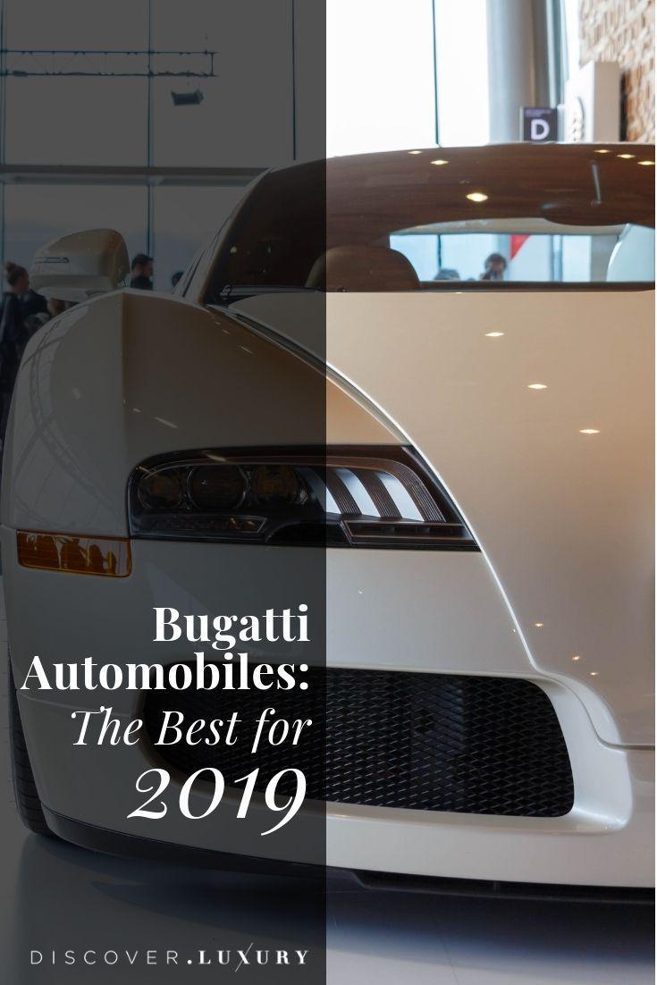Bugatti Automobiles The Best For 2019 Bugatti Cars Bugatti
