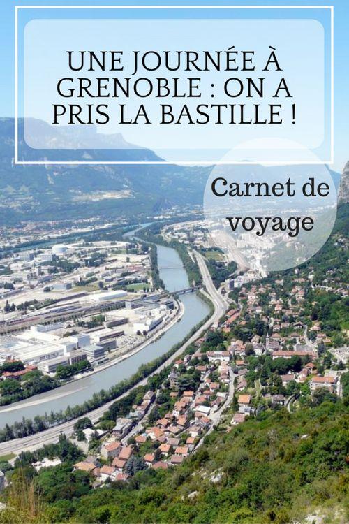 Une journée à Grenoble : on a pris la Bastille !