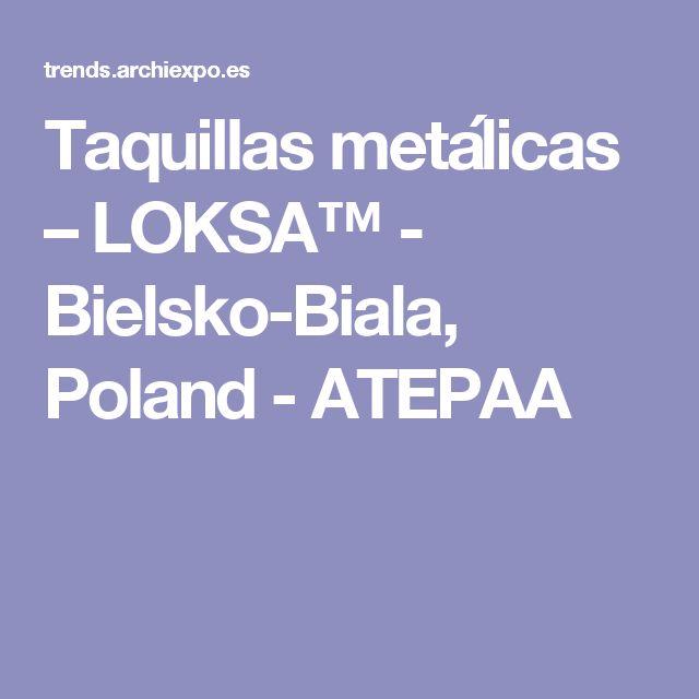 Taquillas metálicas – LOKSA™ - Bielsko-Biala, Poland - ATEPAA