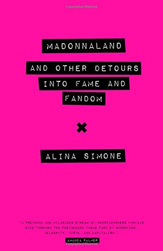Madonnaland: And Other Detours into Fame and Fandom (American Music) by Alina Simone http://www.amazon.com/dp/0292759460/ref=cm_sw_r_pi_dp_t7l4wb1C6MTTT