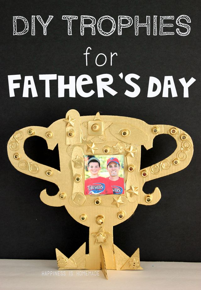 fathers day trophy card 25 best ideas about trophy craft on 4450