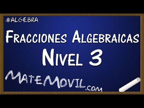 Revisamos ahora el tercer nivel de ejercicios resueltos de fracciones algebraicas.