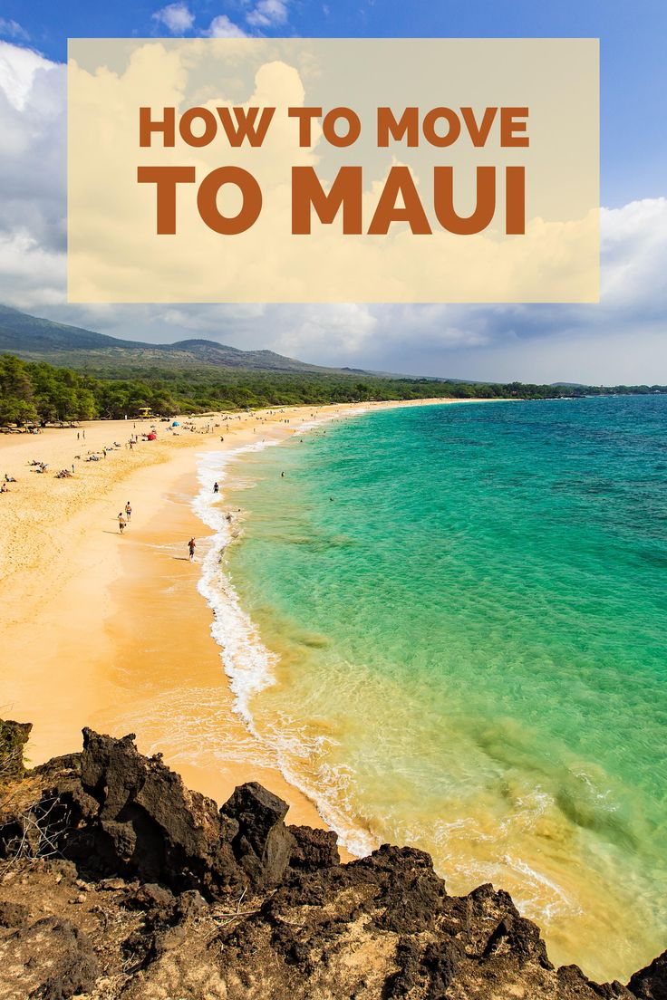 Moving to Maui FAQs About Living in Hawaii Maui, Moving