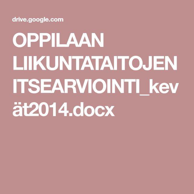 OPPILAAN LIIKUNTATAITOJEN ITSEARVIOINTI_kevät2014.docx