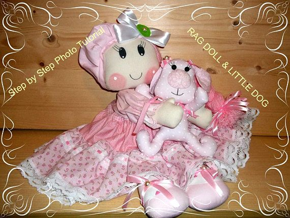 Easy to sew Cloth Doll Pattern & Cute Little Dog Sweet Rag