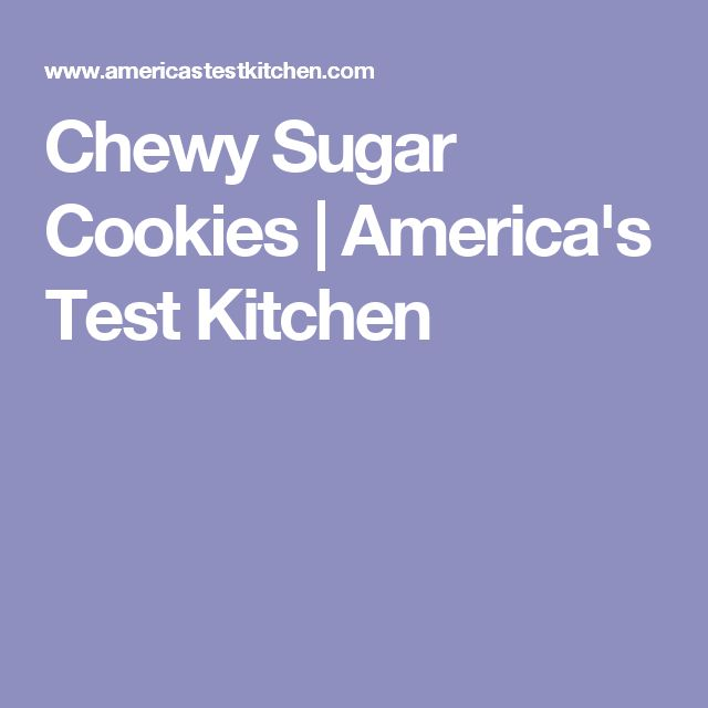 Chewy Sugar Cookies | America's Test Kitchen