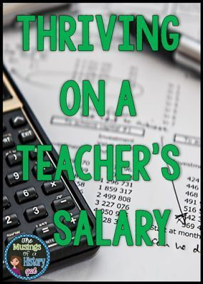 Tips on how to thrive on a teacher's salary. Living on a teacher's salary isn't easy and I don't have all of the answers, but I have learned some things that I want to share with you. Read more by clicking through! This is a great read for teachers at ANY grade level!