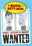 Beavis and Butt-Head: Mike Judge's Most Wanted [DVD]