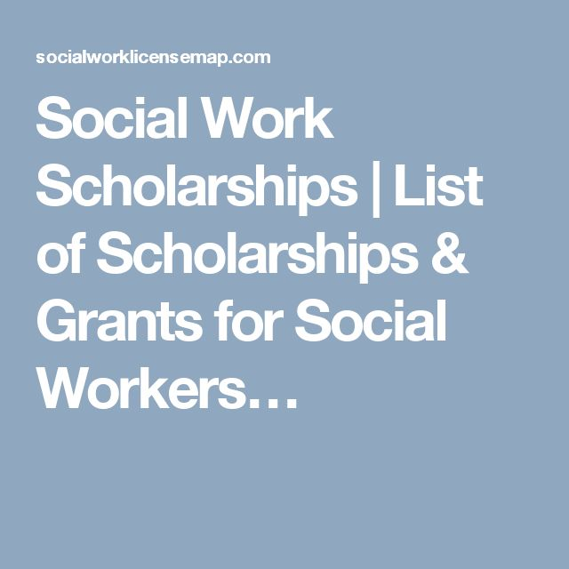 Social Work Scholarships | List of Scholarships & Grants for Social Workers…