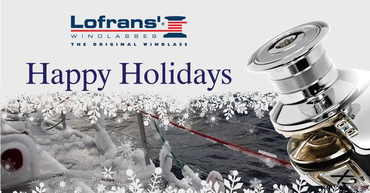 #2017 #happyholidays #happynewyear #christmas #lofrans #windlass #yachts #boats #boatbuilder #yachtdesigner #windlasses #sailing #yachting #marine #luxury #sail #yachting #navalarchitect