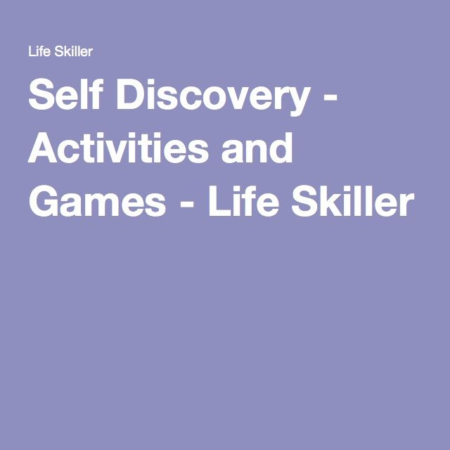 Self Discovery - Activities and Games - Life Skiller