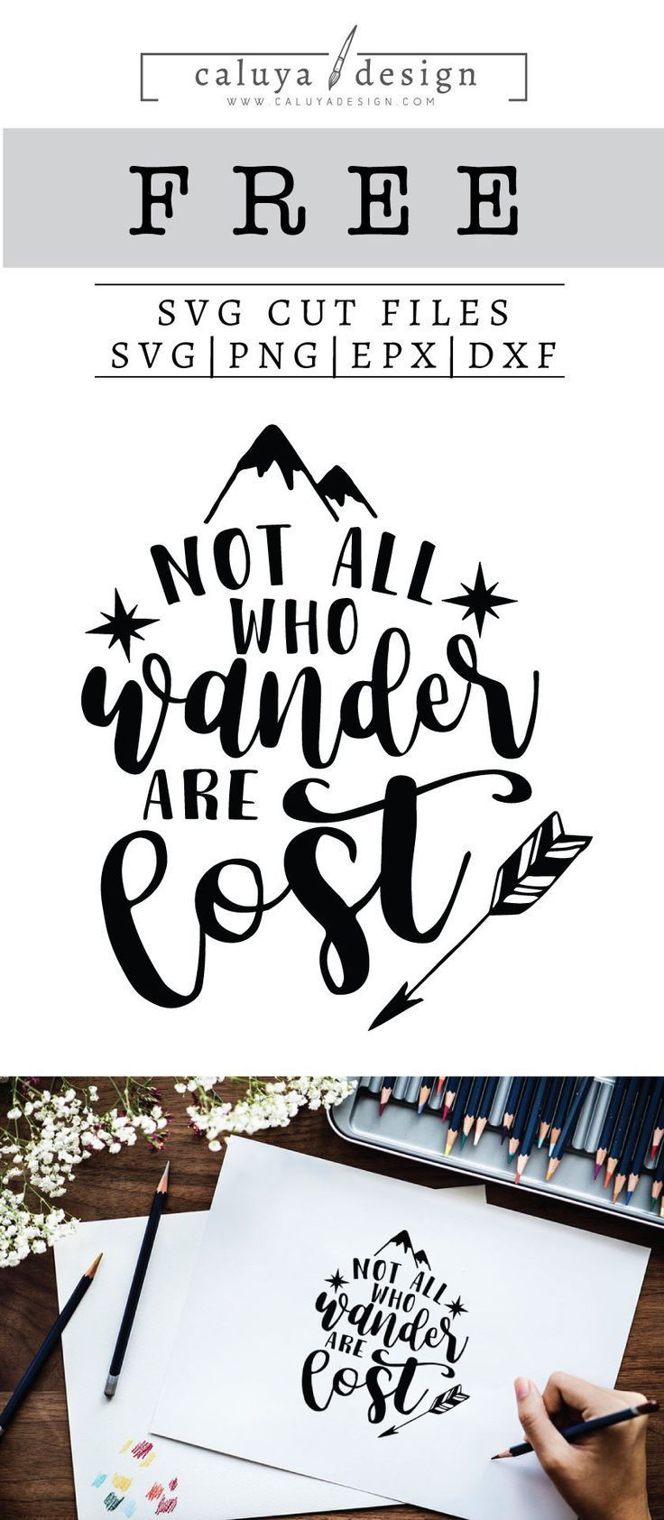 Free Not All Who Wander Are Lost Svg Png Eps Dxf Scrapbook Printables Free Svg Quotes Cricut Free