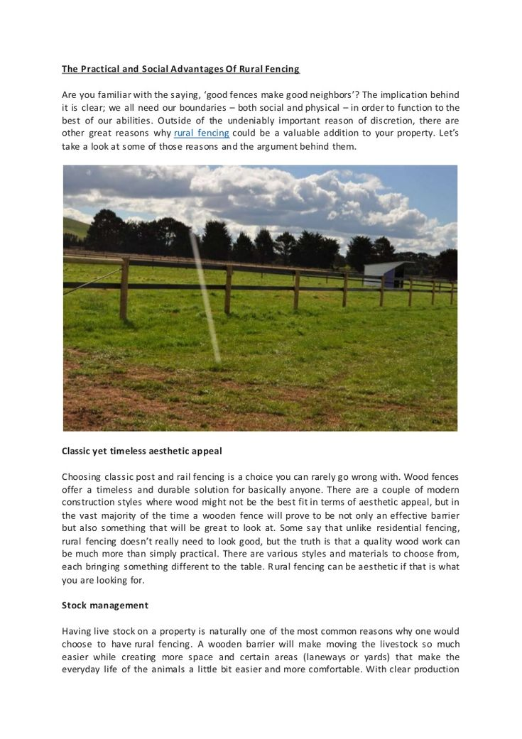 Some say that unlike #residential fencing, rural #fencing doesn't really need to look good, but the truth is that a quality wood work can be much more than simply practical. There are various styles and materials to choose from, each bringing something different to the table. #Rural fencing can be aesthetic if that is what you are looking for.