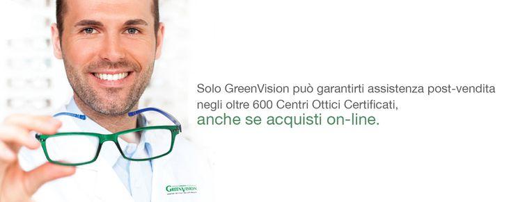 Assistenza post-vendita in oltre 600 Centri Ottici Certificati, anche per acquisti on-line