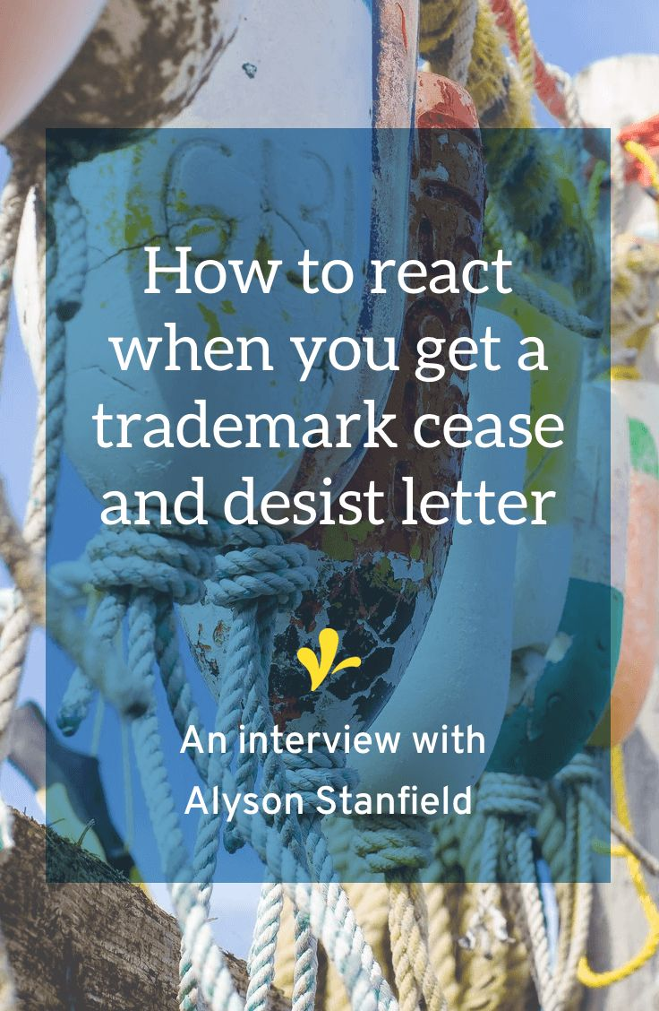 What do you do when you get a trademark cease and desist letter? Click through to read my interview with Alyson Stanfield. And learn how she responded when she got a letter about the name of one of her programs.