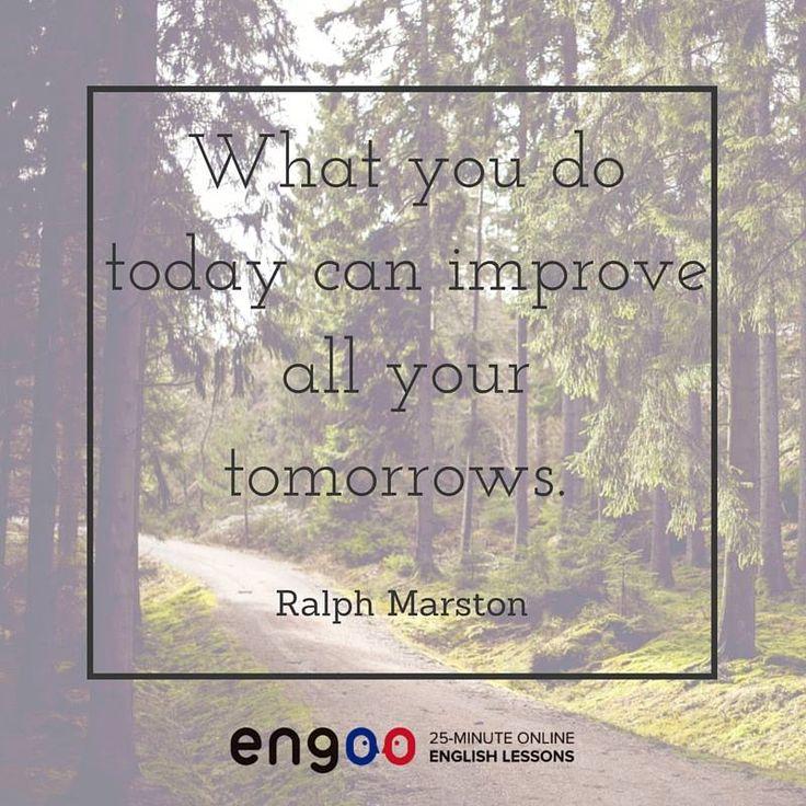 То, что Вы делаете сегодня, может улучшить все Ваши завтра. (Ральф Марстон)