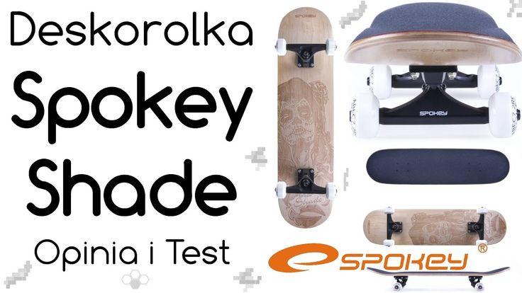 Deskorolka Spokey Shade - Opinia i Test