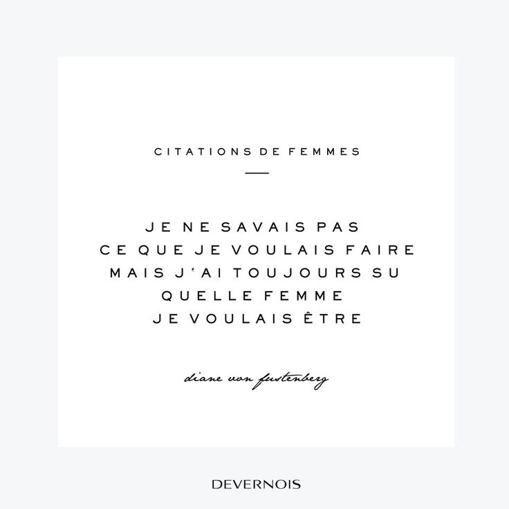 Citations de Femmes | Devernois