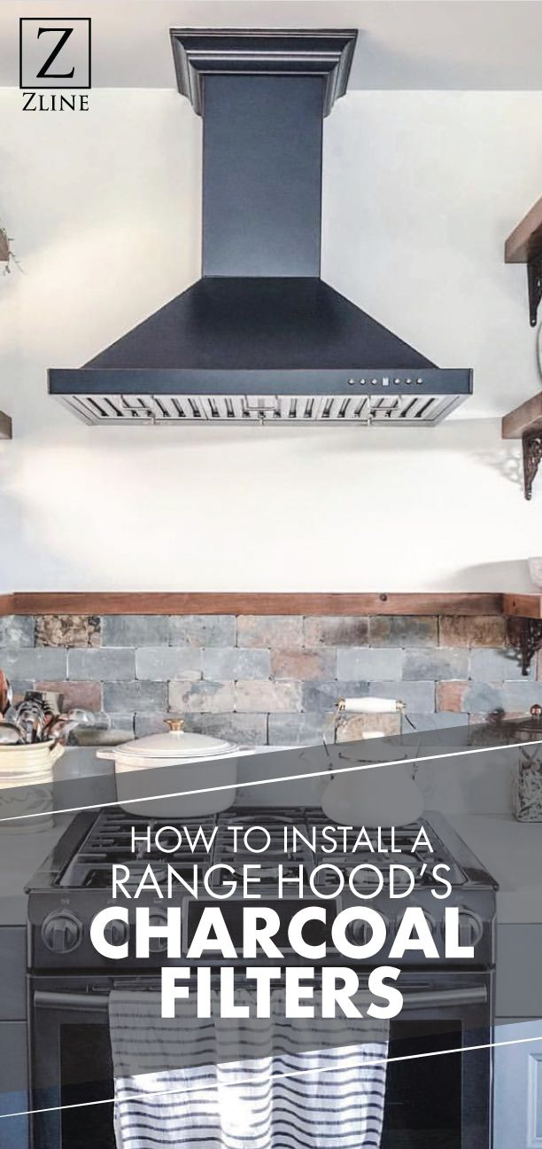 How To Install A Range Hood S Charcoal Filters Charcoal Filter Installation Range Hood