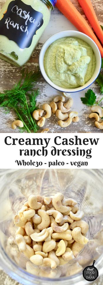 Creamy Cashew Ranch Dressing (Whole30, Vegan, Paleo) ~ Real Food with Dana