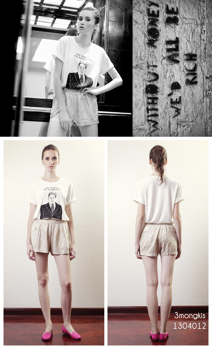Without Money we would all be rich ? cute #shorts + B.I.G #Tshirt http://on.fb.me/YHYYLm