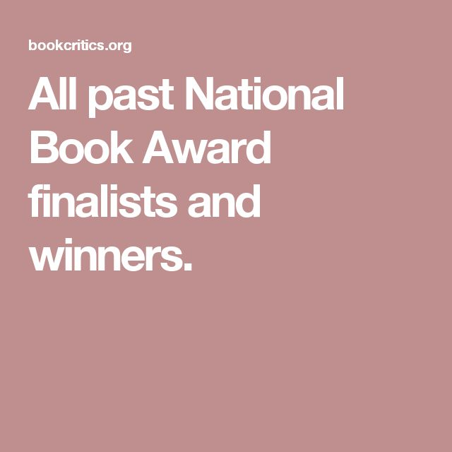 All past National Book Award finalists and winners.