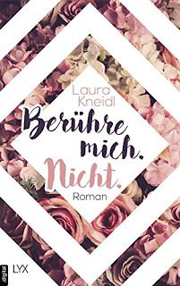 Das neue Jugendbuch von Laura Kneidl ist bald da: Berühre mich. Nicht.! Weitere tolle Neuerscheinungen findet ihr auf meinem Blog!