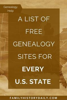 Search for your ancestors on 100+ free state research sites.
