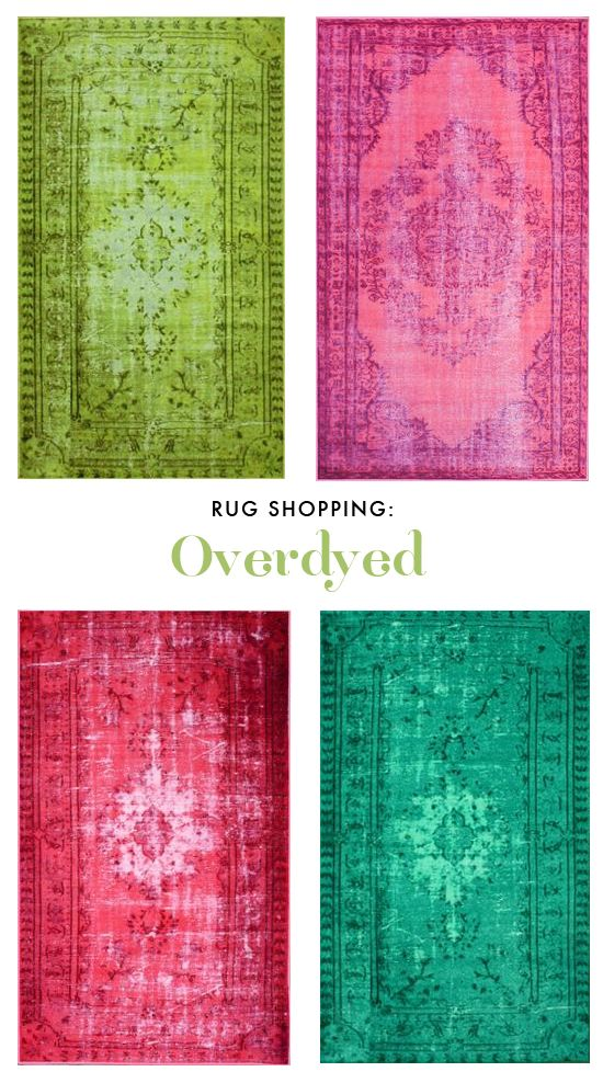Rugs shopping: overdyed rugs